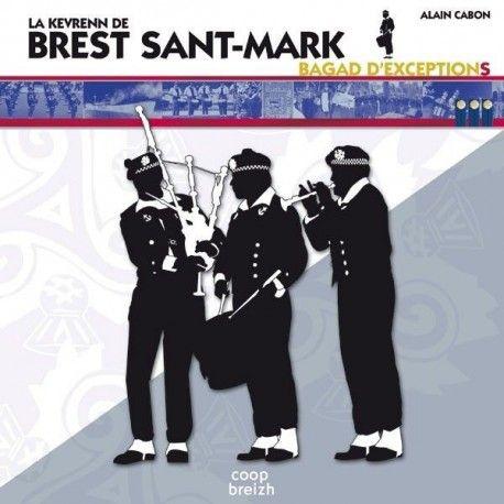 La Kevrenn Brest Sant Mark - Bagad d'exceptions