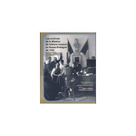 Les archives de la mission de folklore musical de 1939 en Basse Bretagne