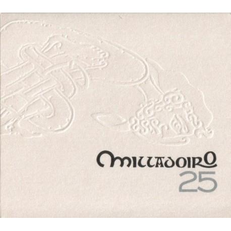 MILLADOIRO - 25