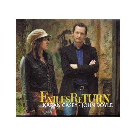 Karan CASEY & John DOYLE - Exiles Return