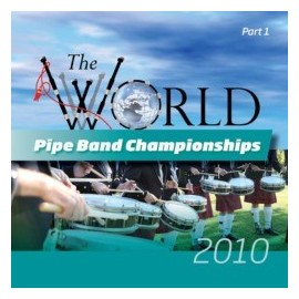 The world pipe band championships 2010 - CD/DVD
