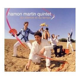 HAMON MARTIN QUINTET - Du silence et du temps