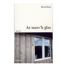 Ar Marc'h Glas - Riwal HUON