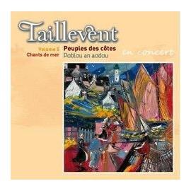 TAILLEVENT - Peuples des Côtes (live)