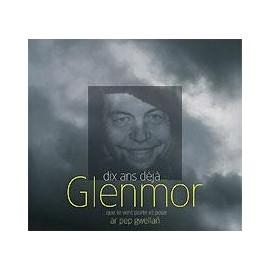 GLENMOR - Dix ans déjà...