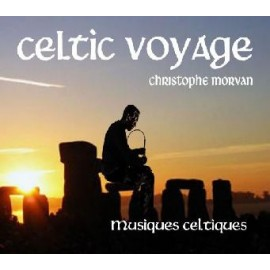 Christophe MORVAN - Celtic Voyage