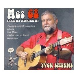 Yvon ETIENNE - Mes 68 chansons indomptables (3 CD)
