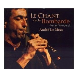 André LE MEUT - Le chant de la Bombarde