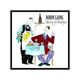Robin LAING - Whisky for Breakfast
