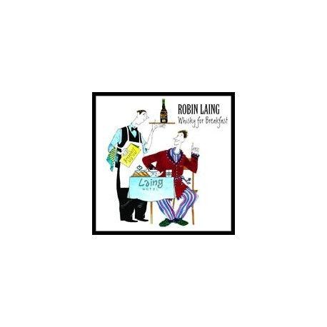 Robin LAING - Whisky for Breakfast