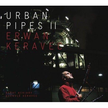 Erwan KERAVEC - Urban Pipes II