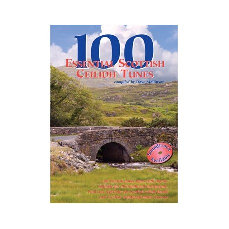 100 Essential Scottish Ceilidh Tunes - Dave Mallinson