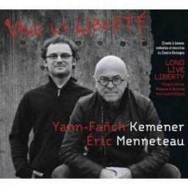 KEMENER / MENNETEAU - Vive la liberté
