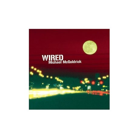 Michael McGOLDRICK - Wired