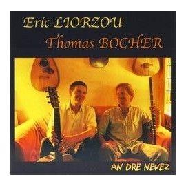 LIORZOU / BOCHER  -  An Dre Nevez