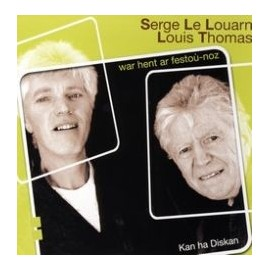 Serge LE LOUARN ET Louis THOMAS - War hent ar festoù-noz