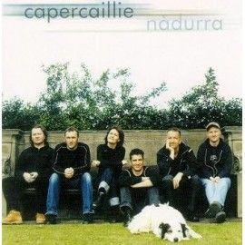 CAPERCAILLIE - Nadurra