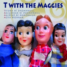 T WiTH THE MAGGIES