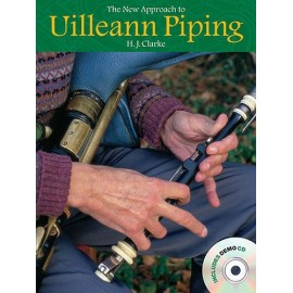 Uilleann pipe - The new approach to Uilleann piping (+CD)