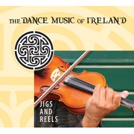 The Dance Music of Ireland - Jig and Reels