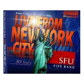 SFU PIPE BAND - LIVE FROM NEW YORK CITY