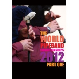 The world pipe band championships 2012  - DVD