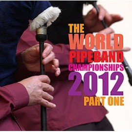 The world pipe band championships 2012  - CD