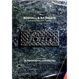 DVD - BOGHALL & BATHGATE - FORTE