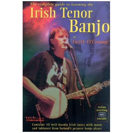 Banjo - The complete guide to learning the Irish tenor Banjo