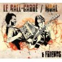 Le Gall-Carré / Moal & Friends