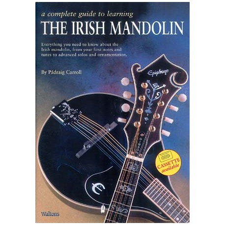 Mandoline - A complete guide to learning the Irish Mandolin