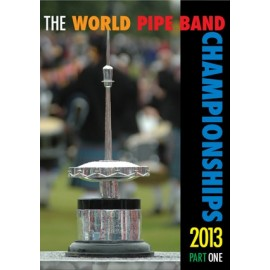 The world pipe band championships 2013  - DVD