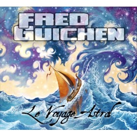 Fred GUICHEN - Le Voyage Astral