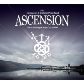 CD - INVERARAY AN DISTRICT PIPE BAND - ASCENSION
