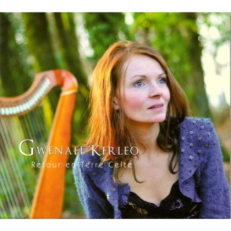 Gwenael KERLEO - Retour en Terre Celte