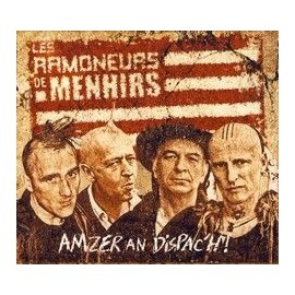 LES RAMONEURS DE MENHIR - AMZER AN DISPAC'H