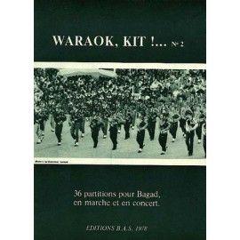 Waraok, Kit !... N° 2