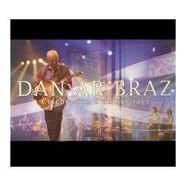 Dan AR BRAZ - CELEBRATION D'UN HERITAGE