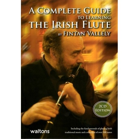 A Complete Guide to Learning the Irish Flute - Fintan Vallely