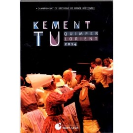 DVD KEMENT TU - QUIMPER/LORIENT 2014