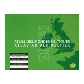 Atlas des Mondes Celtiques / Atlas ar Bed Keltiek