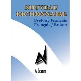 Nouveau Dictionnaire Breton/Français - Français/Breton