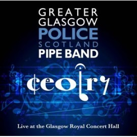 Ceolry - Greater Glasgow police pipe band