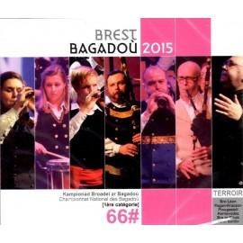 Championnat national des Bagadoù - Brest 2015 (CD /DVD)