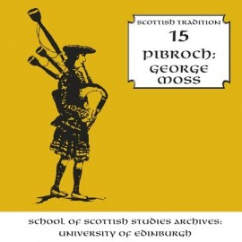 George Moss - Pibroch (Scottish Tradition Series vol 15)