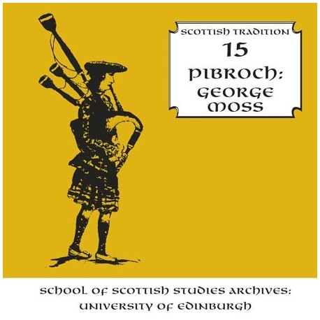 George Moss - Pibroch (Scottish Tradition Series vol 15)
