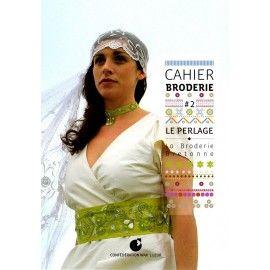 Cahier de Broderie - Le Perlage