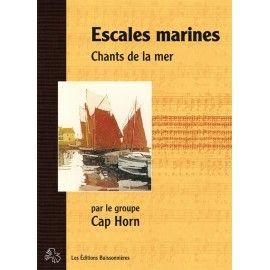 Escales marines - Chants de la mer