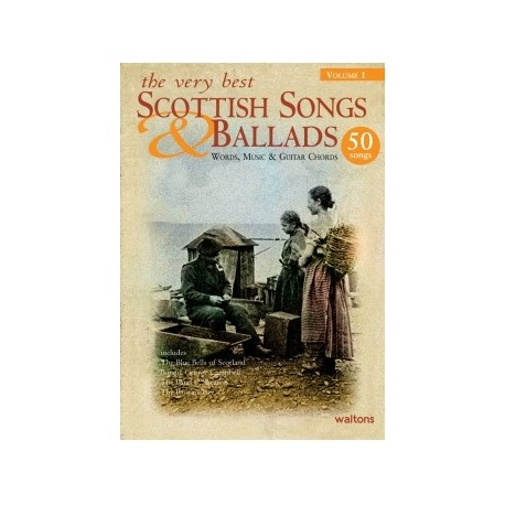 The very best Scottish songs and ballads