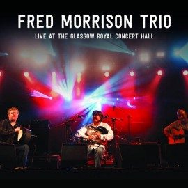 Fred Morrison Trio - Live at the Glasgow Royal Concert Hall